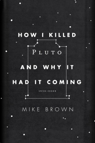 how_i_killed_pluto_and_why_it_had_it_coming.large